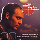 Mission Impossible / Hand of Inevitable by James Quartet Taylor (2009-11-24)