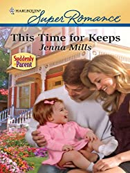 This Time for Keeps (Suddenly a Parent)