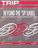 Beyond the : Improving the Spelling of Learning Disabled and Basic Writers, McAlexander, Patricia J. and Dobie, Ann B., 0814102891