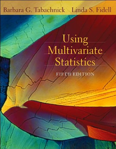 by Linda S. Fidell,by Barbara G. Tabachnick Using Multivariate Statistics (5th Edition)(text only)5th (Fifth) edition[Ha