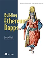 Building Ethereum DApps: Decentralized Applications on the Ethereum Blockchain Front Cover
