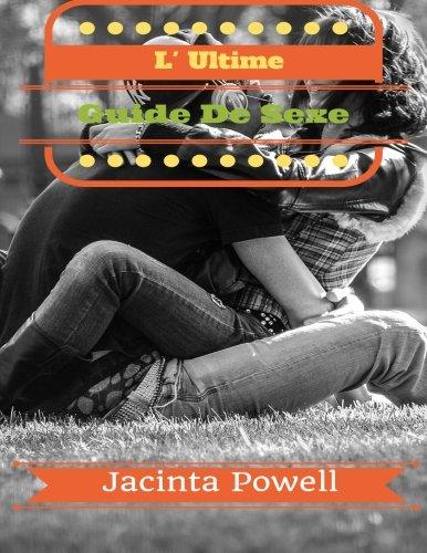L Ultime Guide De Sexe Libérez-Vous De Votre Peu Impressionnée Sexe Appel  [Powell, Jacinta] (Tapa Blanda)