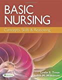 Basic Nursing: Concepts, Skills & Reasoning
