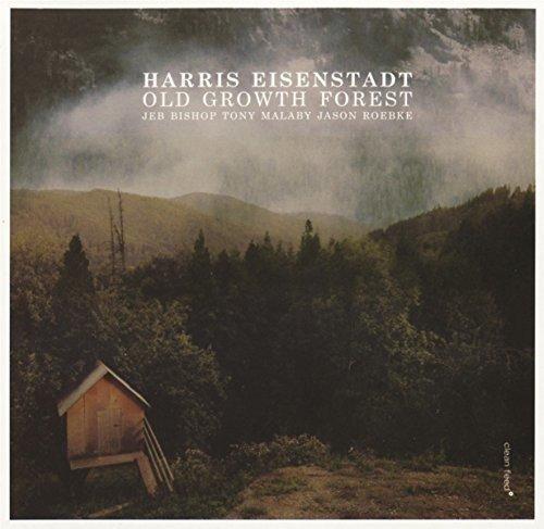 Harris Eisenstadt - Old Growth Forest (Spain - Import)