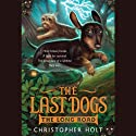 The Last Dogs: The Long Road Audiobook by Christopher Holt Narrated by Andrew Bates