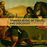 Spanish Music of Travel and Discovery/ The Waverly Consort