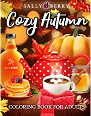 Autumn Coloring Book for Adults: Cozy Autumn Coloring Pages with Relaxing Fall Scenes, Cute Animals, Halloween Pumpkins. Perfect Gift to Have Fun and Relaxation for Family, Girls, Seniors