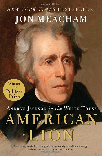 AMERICAN LION: Andrew Jackson in the White House PDF