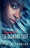 The Occasional Diamond Thief: A Science Fiction Novel (The Unintentional Adventures of Kia and Agatha Book 1)