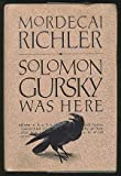 Solomon Gursky Was Here, Mordecai Richler, 0394539958