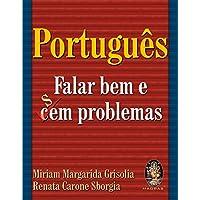 Português Falar Bem e Sem/Cem Problemas