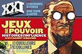 XXI N° 9, HIVER 2010 : Jeux de pouvoir : Histoires d'influence