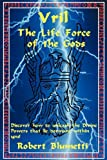 img - for Vril: The Life Force of the Gods by Robert Blumetti (2010-08-03) book / textbook / text book