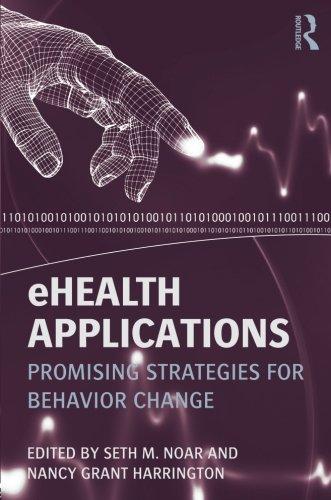 eHealth Applications: Promising Strategies for Behavior Change (Routledge Communication Series)