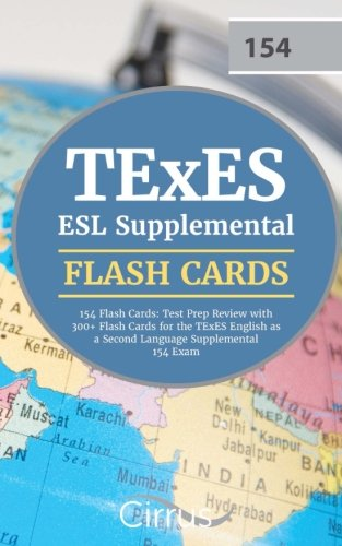 TExES ESL Supplemental 154 Flash Cards: Test Prep Review with 300+ Flash Cards for the TExES English as a Second Language Supplemental 154 Exam