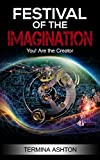 Festival of the Imagination: You! Are the Creator