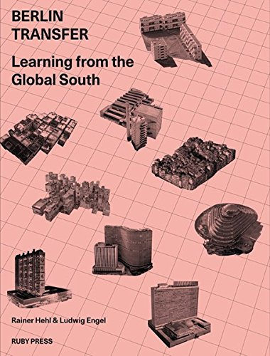 Read Online Berlin Transfer. Learning From The Global South pdf epub