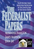 The Federalist Papers, Alexander Hamilton and James Madison, 1440433704