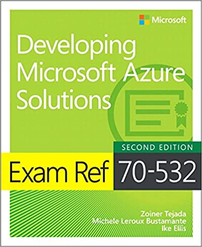 Amazon cisco certification books exam ref 70 532 developing microsoft azure solutions 2nd edition fandeluxe Images