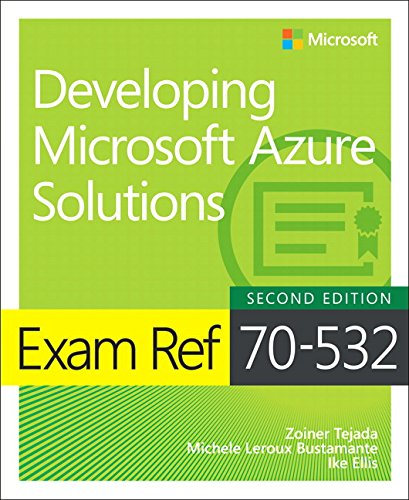 Leroux Peach - Exam Ref 70-532 Developing Microsoft Azure Solutions (2nd Edition)