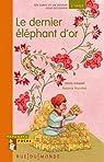 Le dernier éléphant d'or par Urbanet