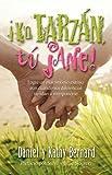 img - for Yo Tarzan, Tu Jane! (Me Tarzan, You Jane!) (Spanish Edition) book / textbook / text book