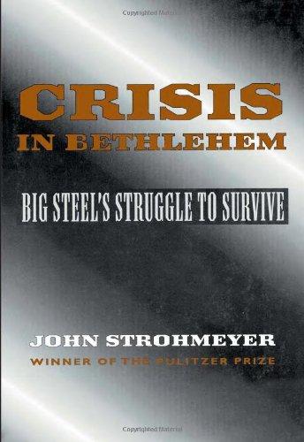 Crisis In Bethlehem - Steel Bethlehem