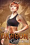 img - for My Sexy Dragon Girlfriend (Monster Girl Romance) (My Sexy Shifter Girlfriend Book 2) book / textbook / text book