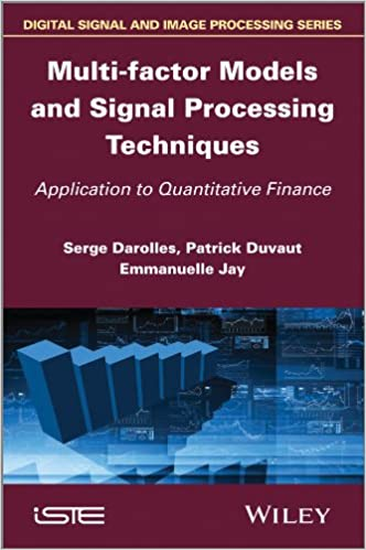 Multi Factor Models And Signal Processing Techniques Application