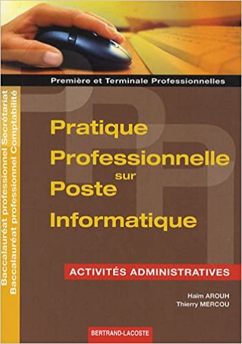 Lire un Pppi activités administratives 1re et Term Pro Bac Pro secrétariat comptabilité pdf