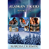 Alaskan Tigers Collection: Books One - Three