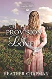 A Provision for Love (Entangled Inheritance)