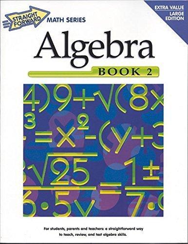 Algebra, Book 2 (Straight Forward Math Series) by Stephen B. Jahnke (2000) Paperback