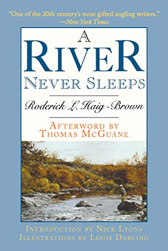 (A River Never Sleeps)