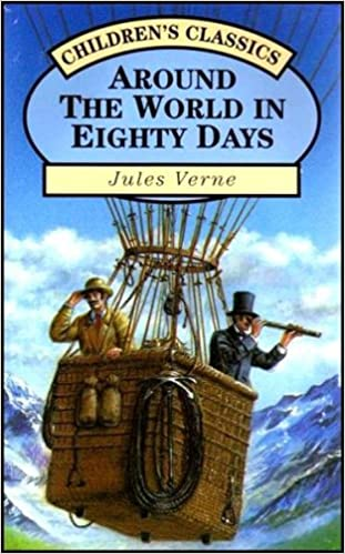 Around the World in 80 Days (Children's classics): Jules Verne: 9781858135816: Amazon.com: Books