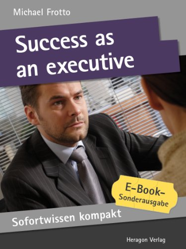 Success as an executive. Management knowledge in 50 x 2 minutes.