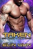 Taken: A Science Fiction Adventure Romance (Star Breed Book 7)