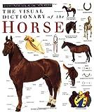 Horse, Deni Bown and Dorling Kindersley Publishing Staff, 1564585042