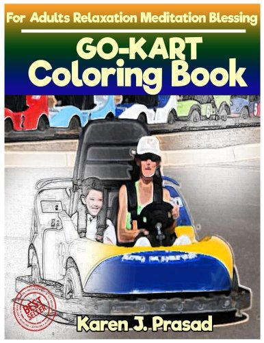GO-KART Coloring book for Adults Relaxation  Meditation Blessing: Sketches Coloring Book Grayscale ()