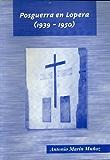 Posguerra en Lopera (1939-1950).