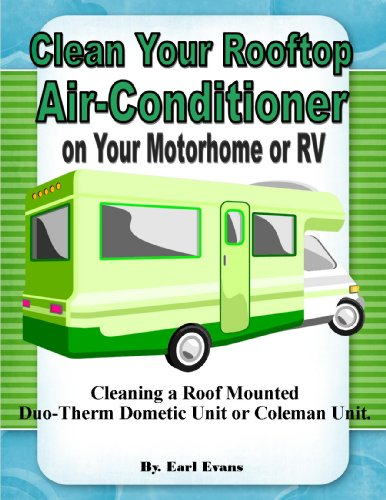 - Clean the Roof Rooftop Air Conditioner on Your Motorhome RV Duo-Therm Dometic or Coleman Unit