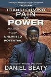 Transforming Pain to Power, Daniel Beaty, 0425267482