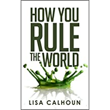 How You Rule The World: A Female Founder's Survival Guide