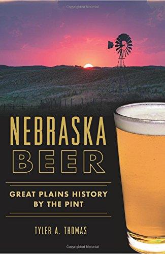 (Nebraska Beer:: Great Plains History by the Pint (American Palate))