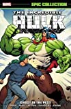 INCREDIBLE HULK EPIC COLLECTION GHOSTS OF PAST
