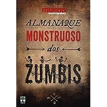 Almanaque monstruoso dos zumbis - Coleção Mundo Estranho