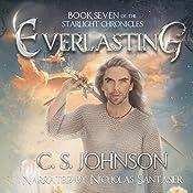 Everlasting: The Starlight Chronicles, Book 7 | C. S. Johnson