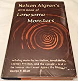 img - for Nelson Algren's Own Book of Lonesome Monsters book / textbook / text book