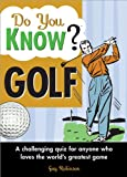 Do You Know Golf?: A challenging quiz for anyone