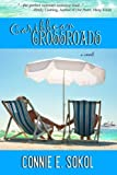 Caribbean Crossroads, Connie E. Sokol, 0615651860